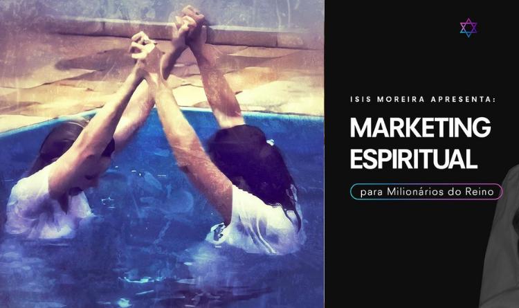 Marketing digital espiritual criado por Isis Moreira